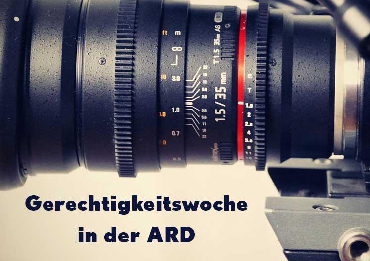 Gerechtigkeitswoche in der ARD